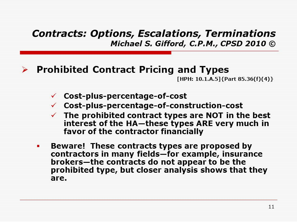 11 Contracts: Options, Escalations, Terminations Michael S.
