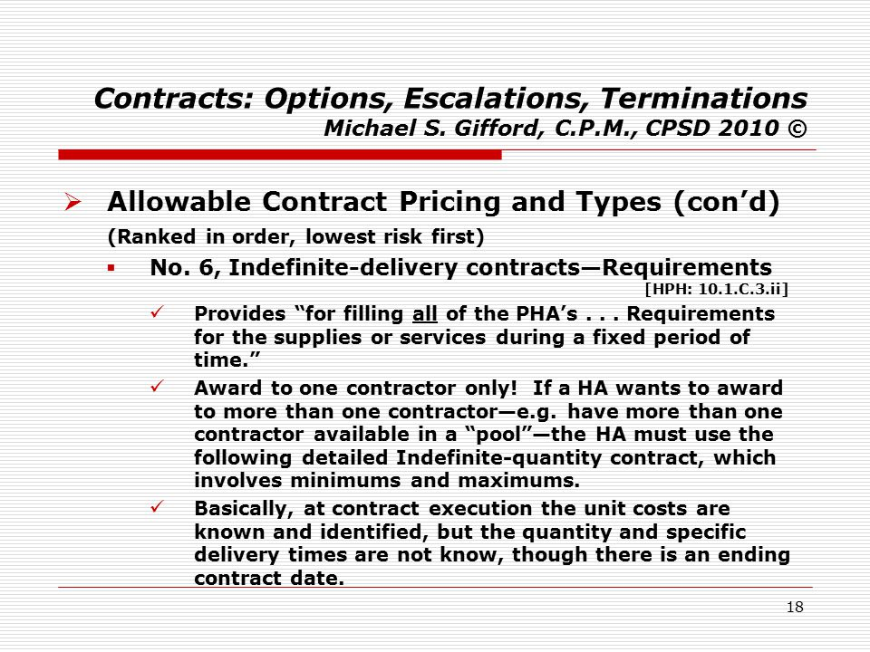 18 Contracts: Options, Escalations, Terminations Michael S.
