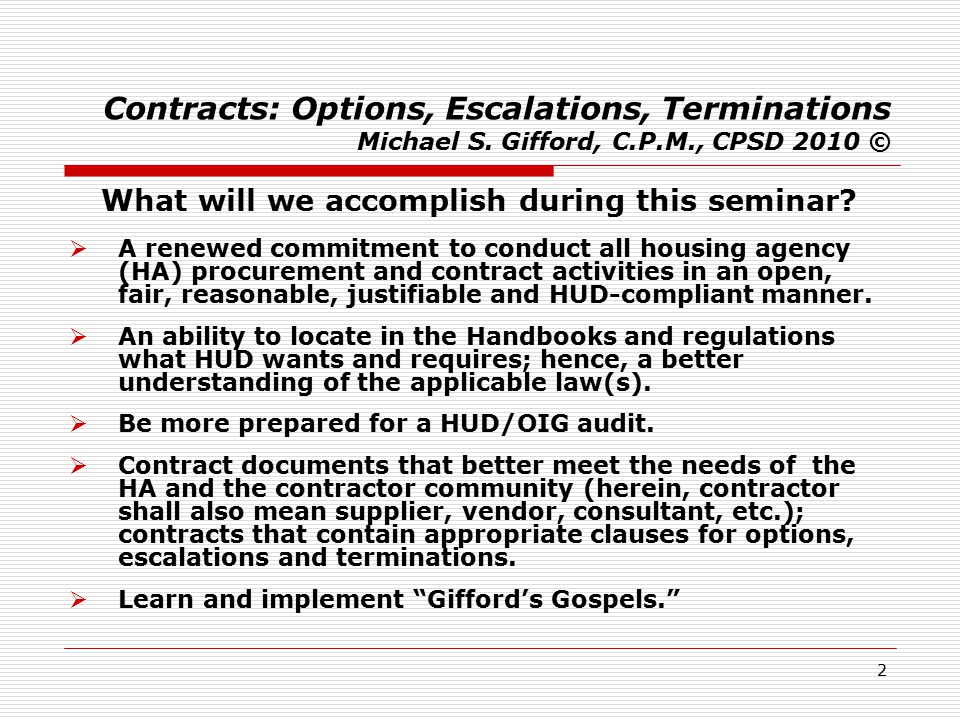 3 Contracts: Options, Escalations, Terminations Michael S.