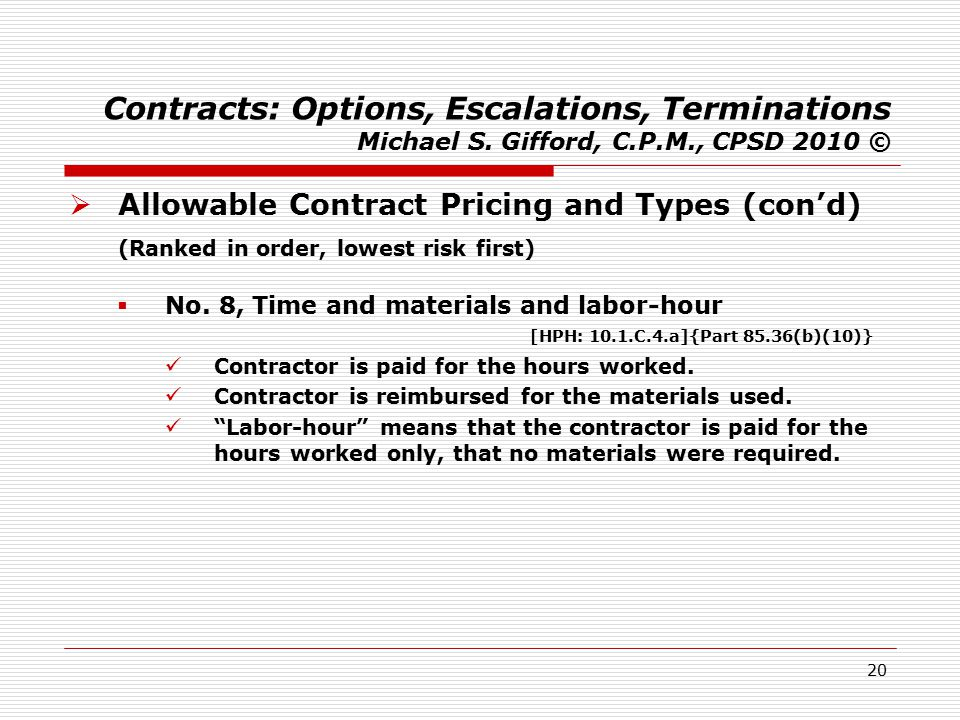 20 Contracts: Options, Escalations, Terminations Michael S.