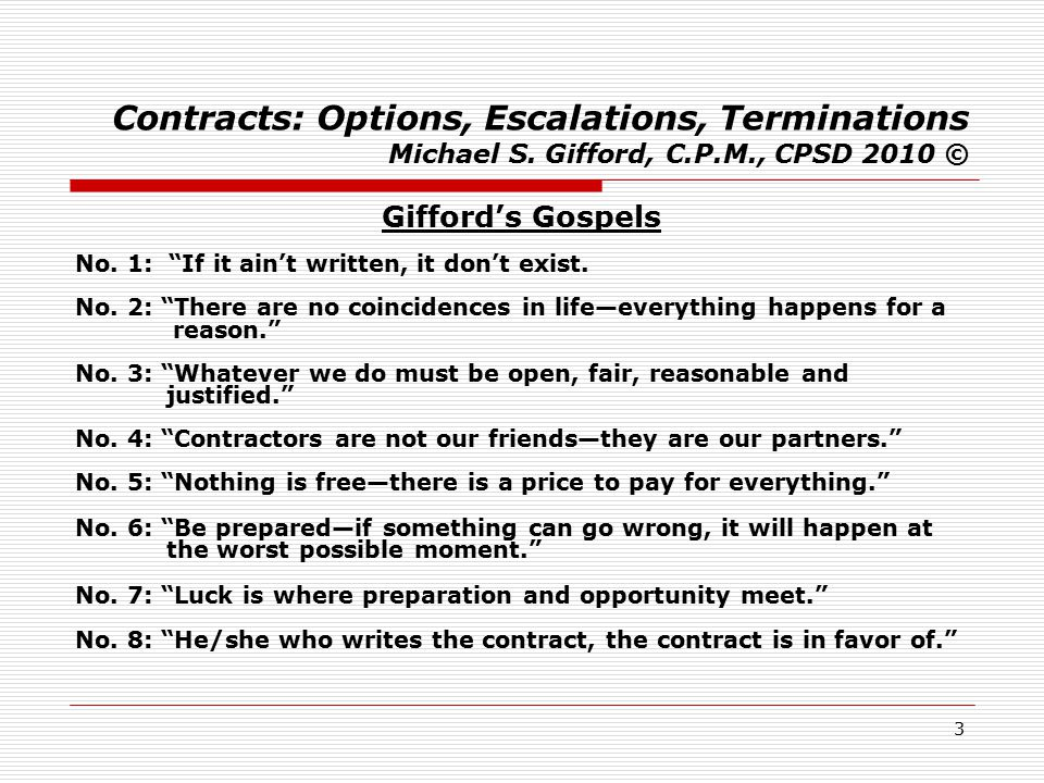 34 Contracts: Options, Escalations, Terminations Michael S.