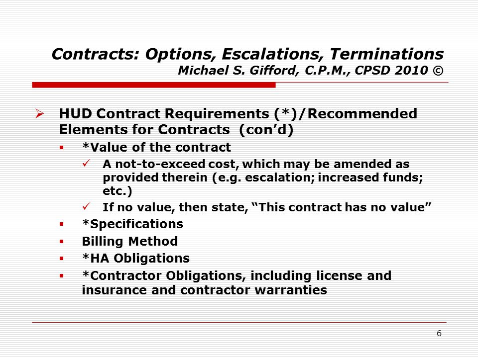 7 Contracts: Options, Escalations, Terminations Michael S.