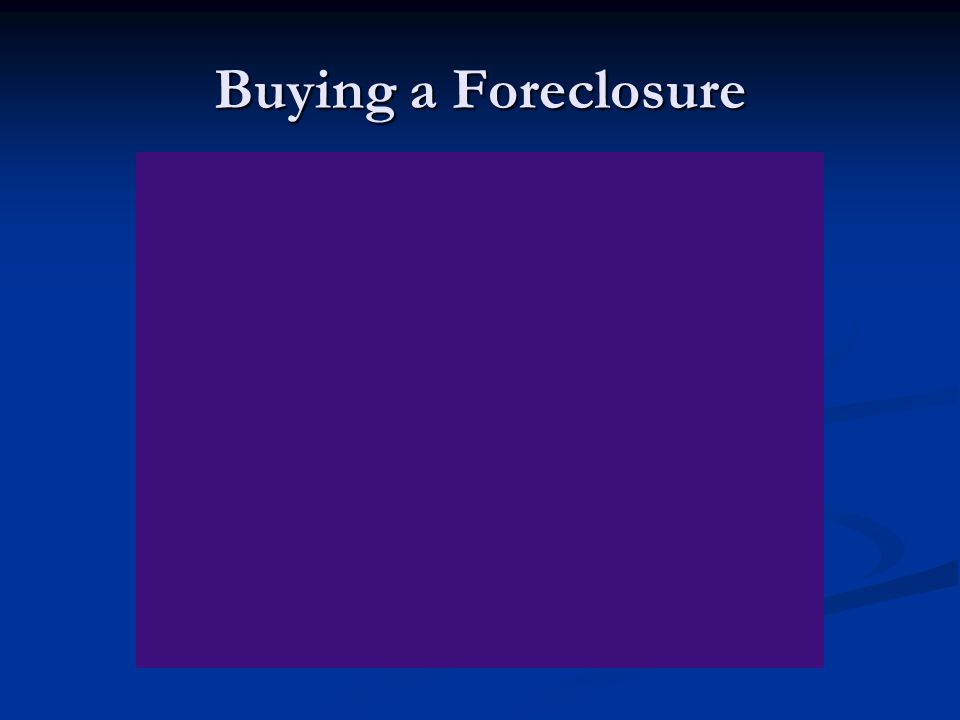 Buying a Foreclosure