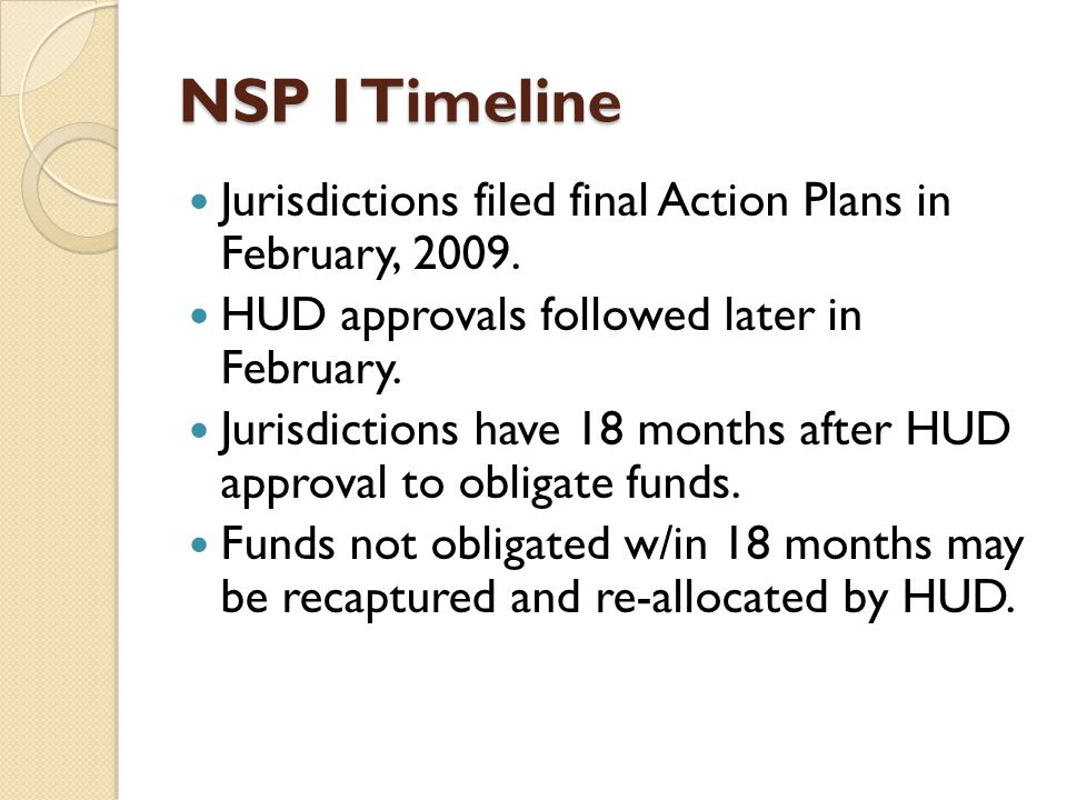 NSP I Timeline Jurisdictions filed final Action Plans in February, 2009.