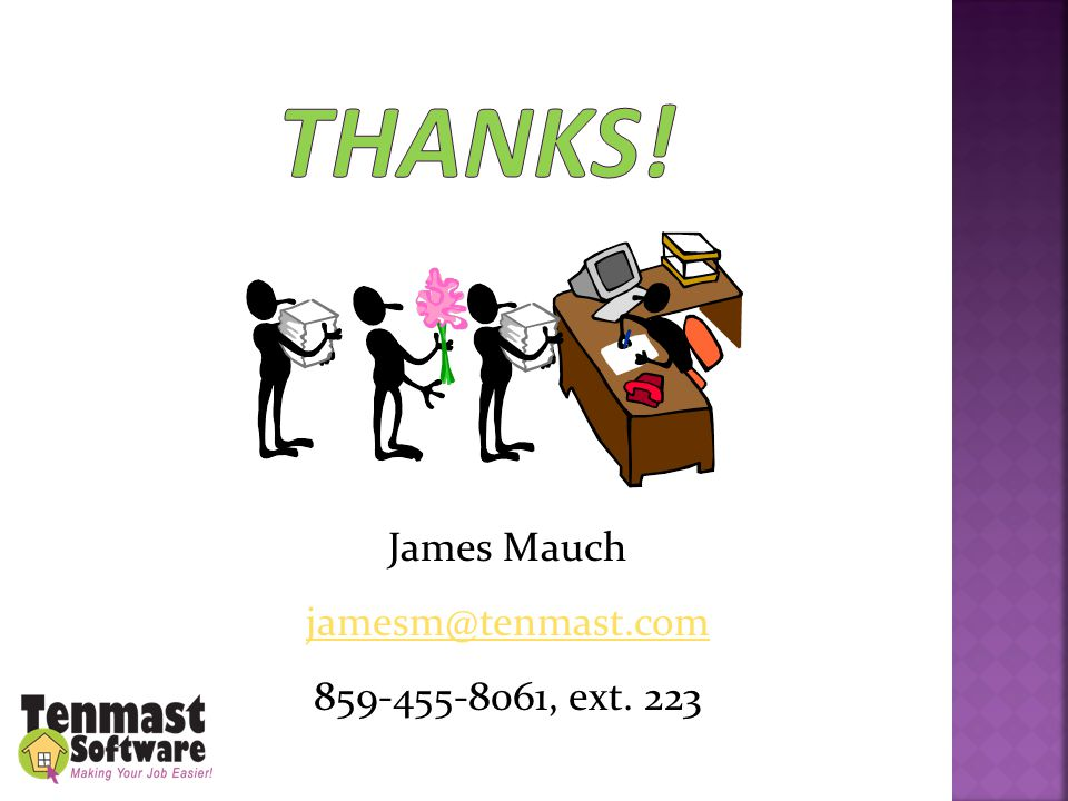 James Mauch jamesm@tenmast.com 859-455-8061, ext. 223