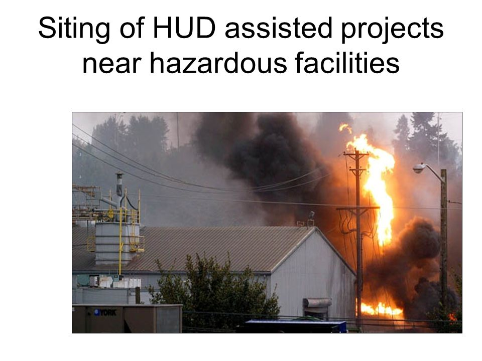 Siting of HUD assisted projects near hazardous facilities