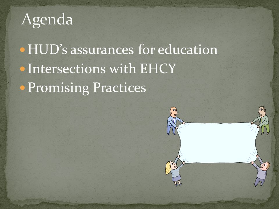 HUD's assurances for education Intersections with EHCY Promising Practices