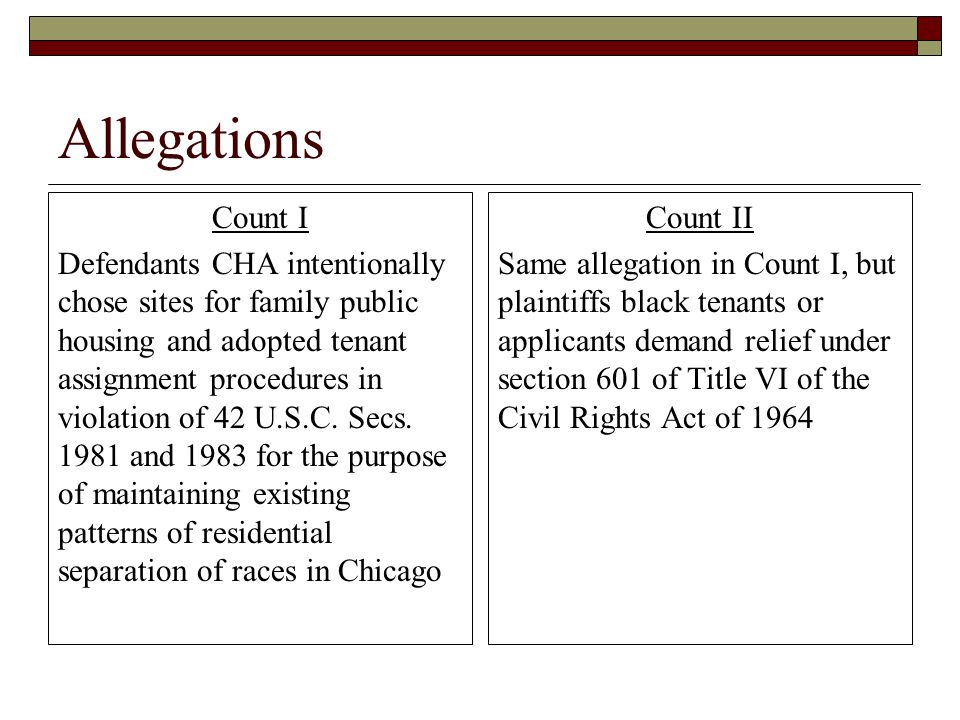 Allegations Count I Defendants CHA intentionally chose sites for family public housing and adopted tenant assignment procedures in violation of 42 U.S.C.