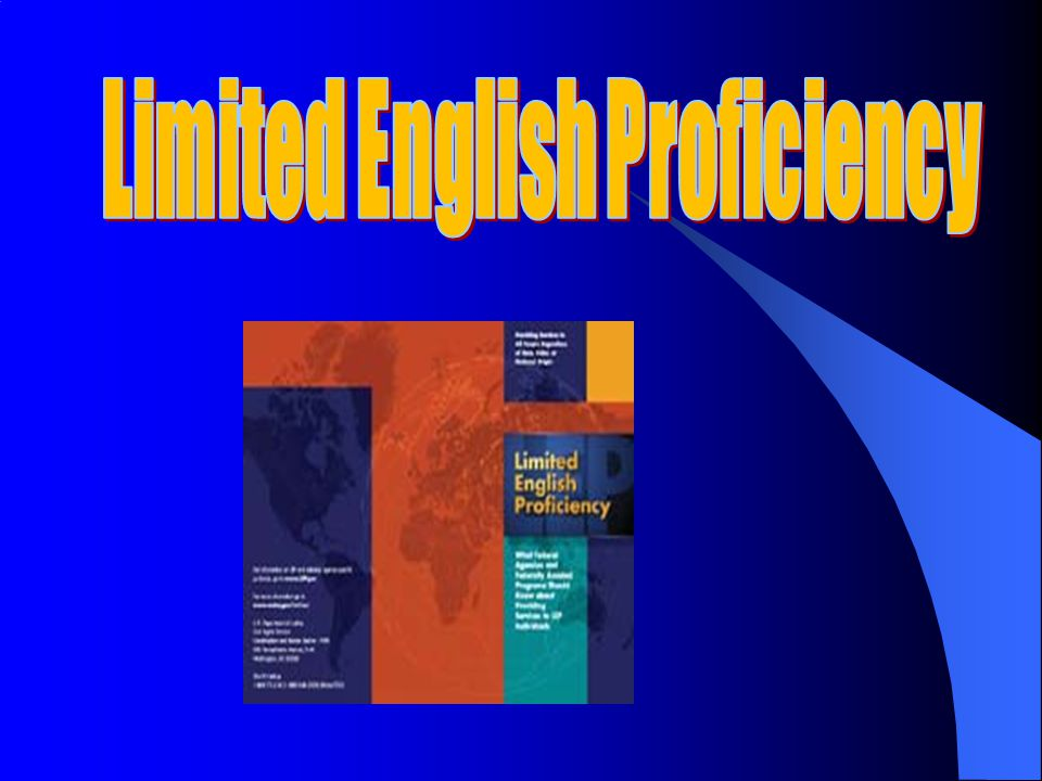 LEP (limited English proficient) persons are persons who, as a result of national origin, do not speak English as their primary language and have a limited ability to speak, read, write, or understand English.
