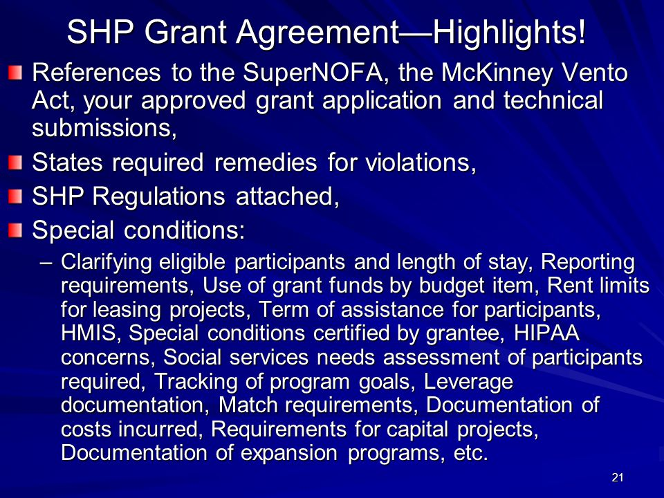21 SHP Grant Agreement—Highlights.