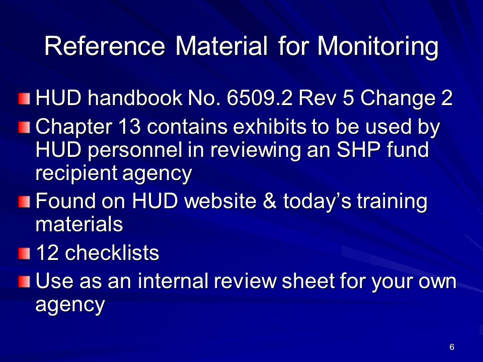 6 Reference Material for Monitoring HUD handbook No.
