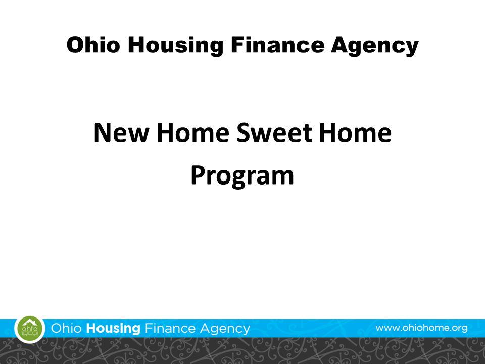 Ohio Housing Finance Agency New Home Sweet Home Program