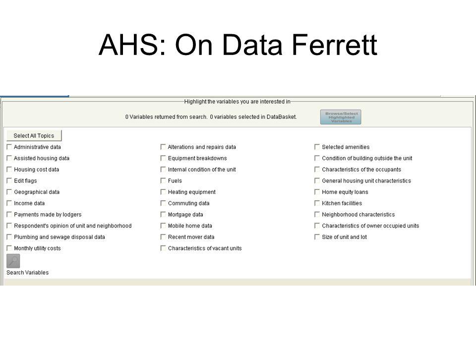 AHS: On Data Ferrett