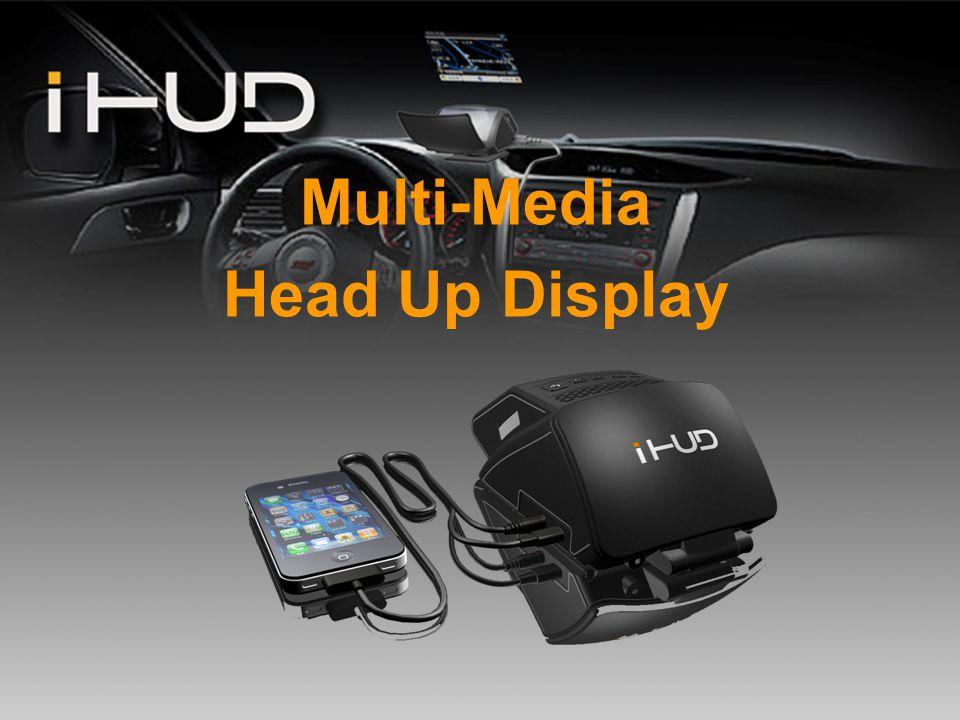 Multi-Media Head Up Display