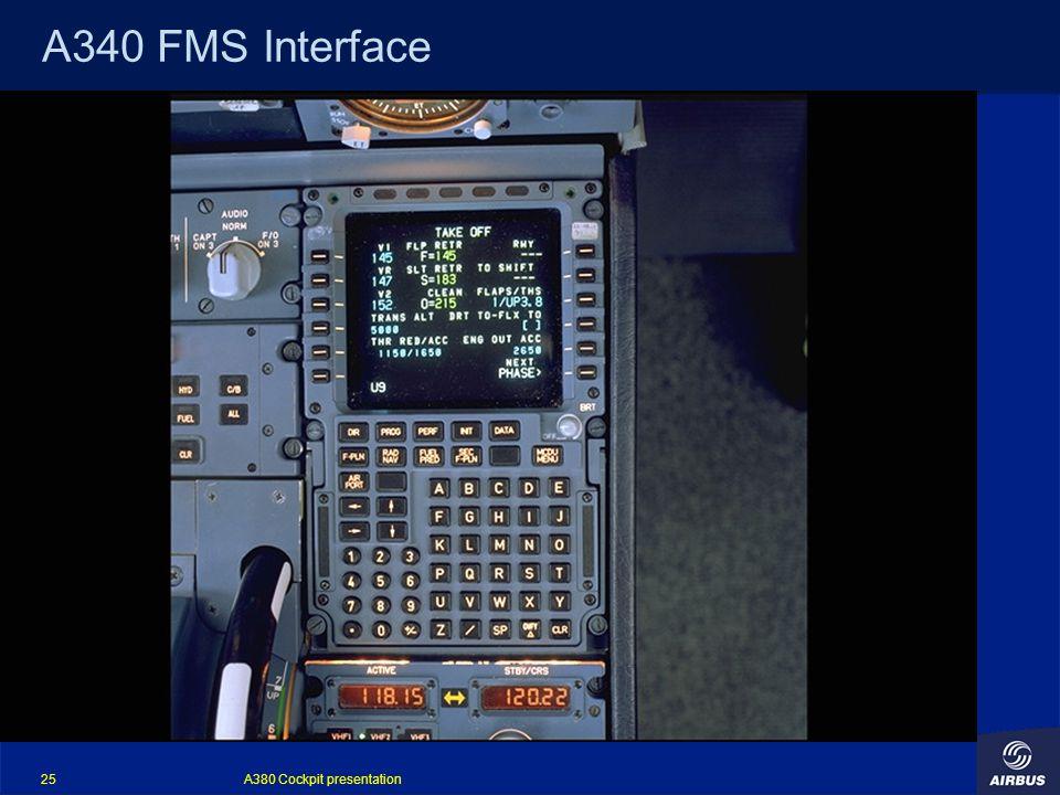 A380 Cockpit presentation 25 A340 FMS Interface