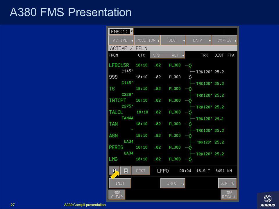 A380 Cockpit presentation 27 A380 FMS Presentation