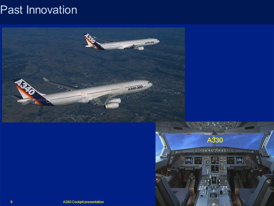 A380 Cockpit presentation 6 Past Innovation A330
