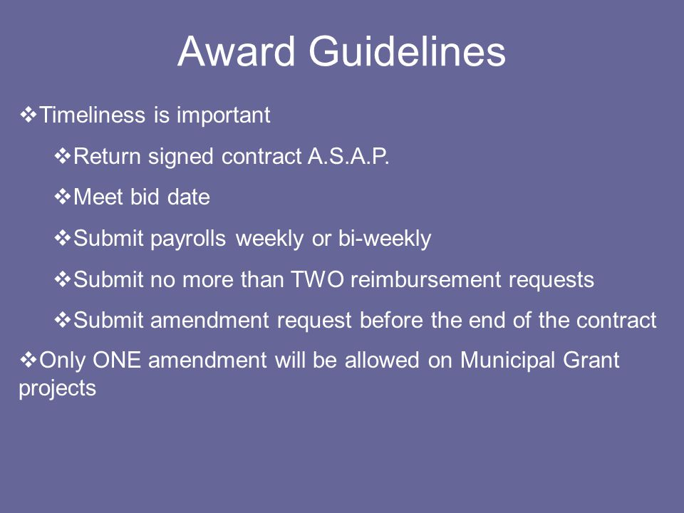 Submitting a Competitive Application Plan Ahead –Schedule Citizen Participation –Get pre-approval for Affordable Housing points Follow Directions Pay