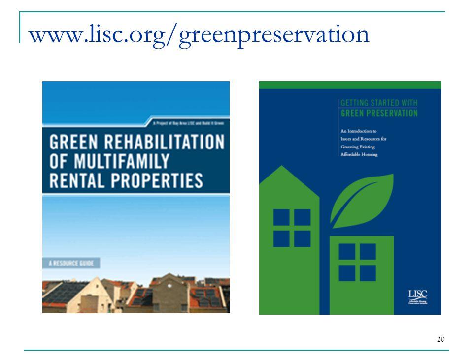 20 www.lisc.org/greenpreservation