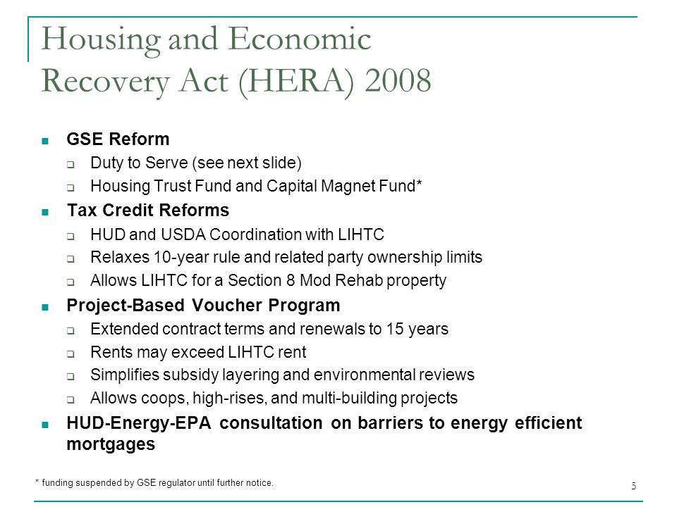 6 New GSE Duty to Serve Established in HERA 2008 Creates a Duty to Serve for Fannie Mae and Freddie Mac  To increase the liquidity of mortgage investments and improve the distribution of investment capital available for underserved markets Applies to Three Underserved Markets  Affordable Housing Preservation, Rural Markets, Manufactured Housing  Other categories may be added by Secretary in consultation with Congress GSEs are Evaluated on:  Loan products, flexible underwriting, and innovative approaches  Outreach to qualified loan sellers  Amount of loans, investments, and grants