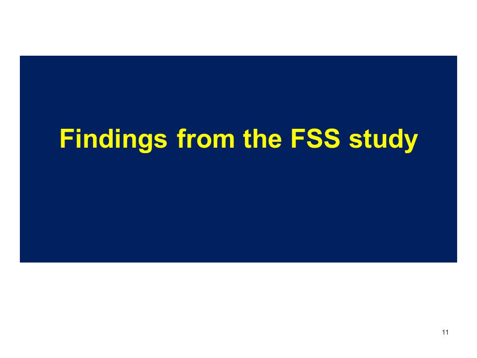 11 Findings from the FSS study