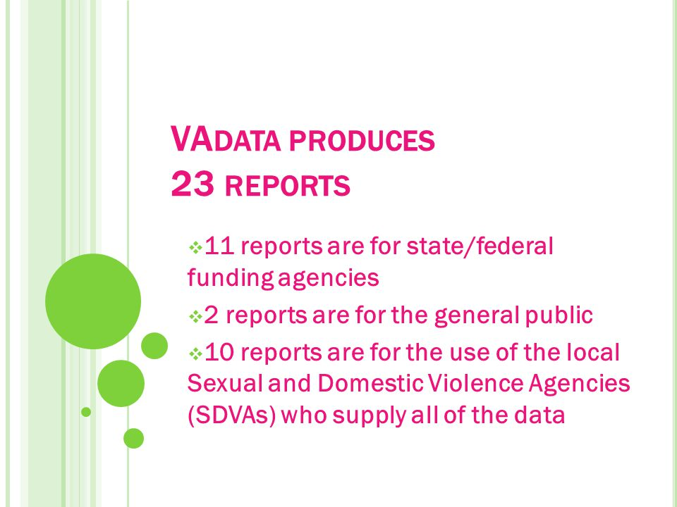 R EPORTS FOR THE G ENERAL P UBLIC Statewide Sexual Violence Report Statewide Domestic Violence Report