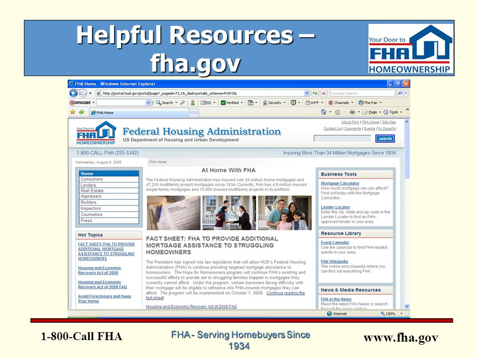 www.fha.gov 1-800-Call FHA FHA - Serving Homebuyers Since 1934 FHA - Serving Homebuyers Since 1934 Helpful Resources – fha.gov
