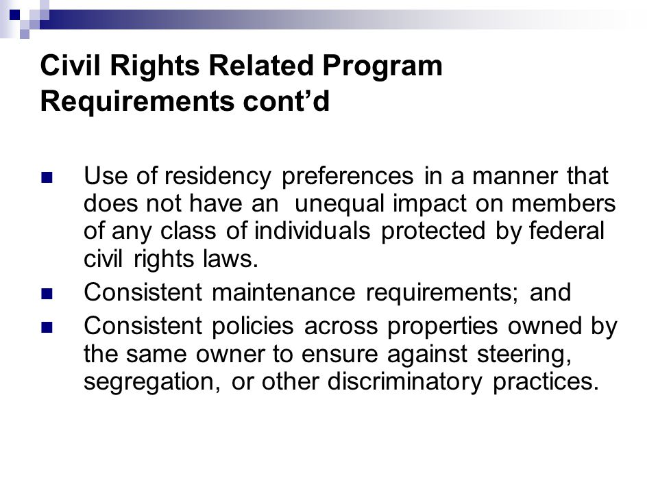 Use of residency preferences in a manner that does not have an unequal impact on members of any class of individuals protected by federal civil rights