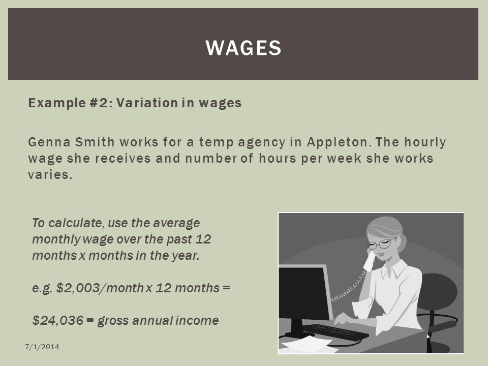 Example #2: Variation in wages Genna Smith works for a temp agency in Appleton.