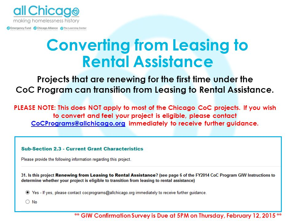 Projects that are renewing for the first time under the CoC Program can transition from Leasing to Rental Assistance.