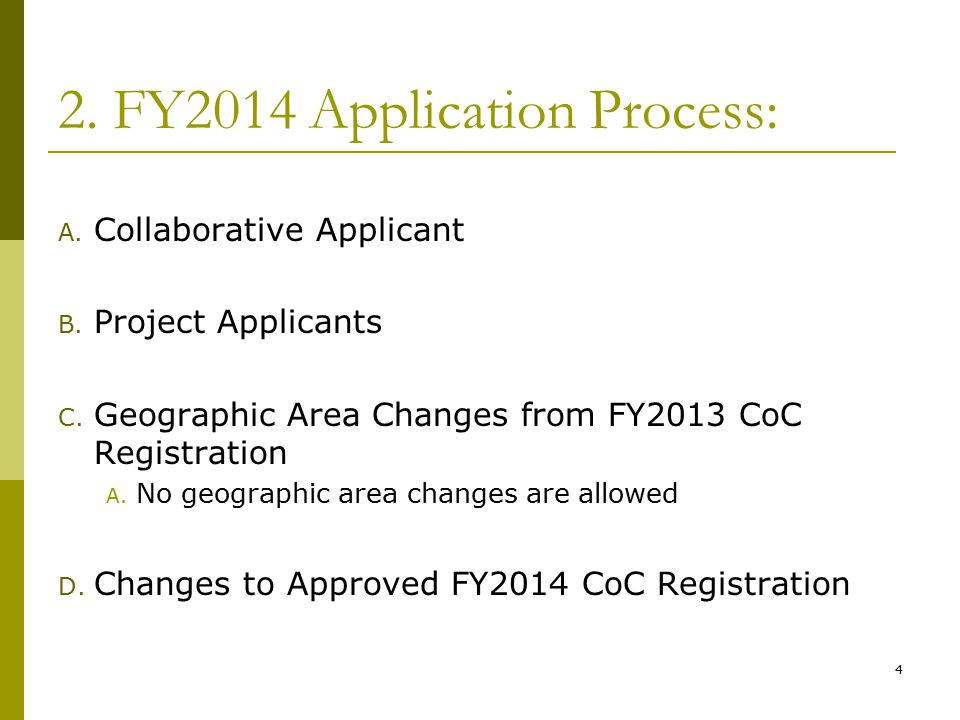 2. FY2014 Application Process: A. Collaborative Applicant B.