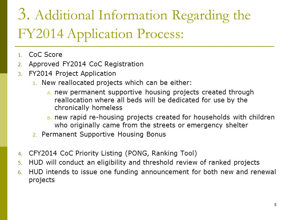 3. Additional Information Regarding the FY2014 Application Process: 1.