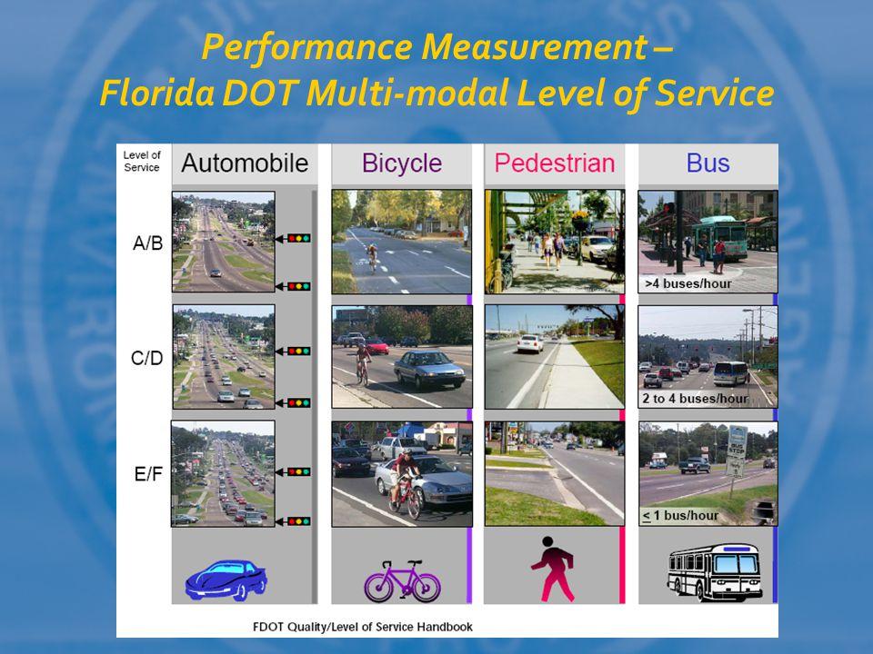 Performance Measurement – Florida DOT Multi-modal Level of Service