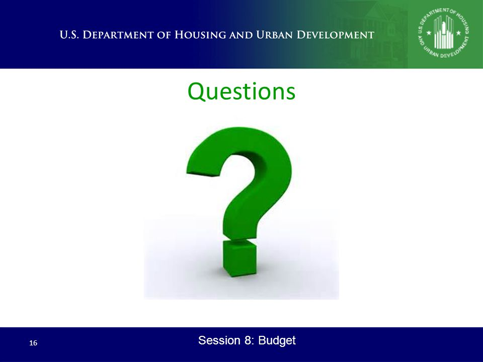 Questions 16 Session 8: Budget