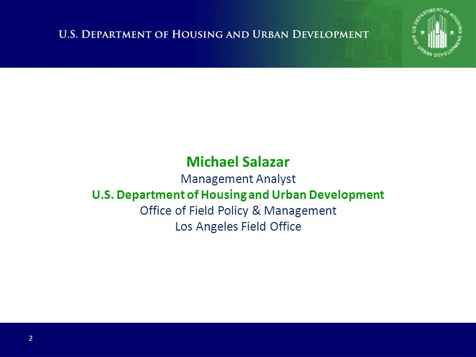 3 HUD is the Department of Opportunity HUD Overview