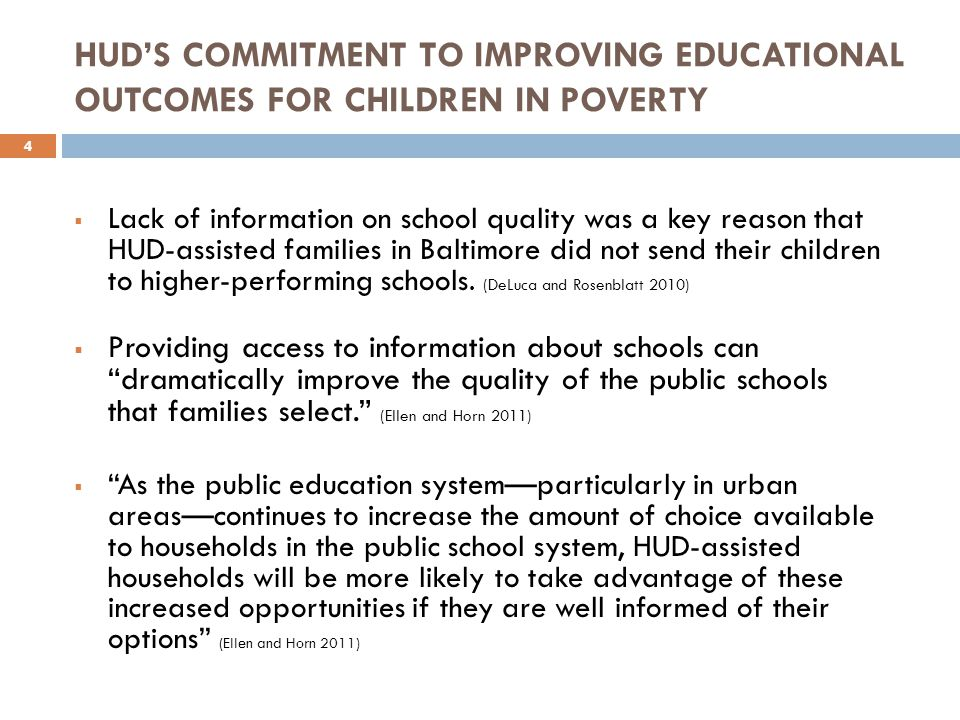  Lack of information on school quality was a key reason that HUD-assisted families in Baltimore did not send their children to higher-performing schools.