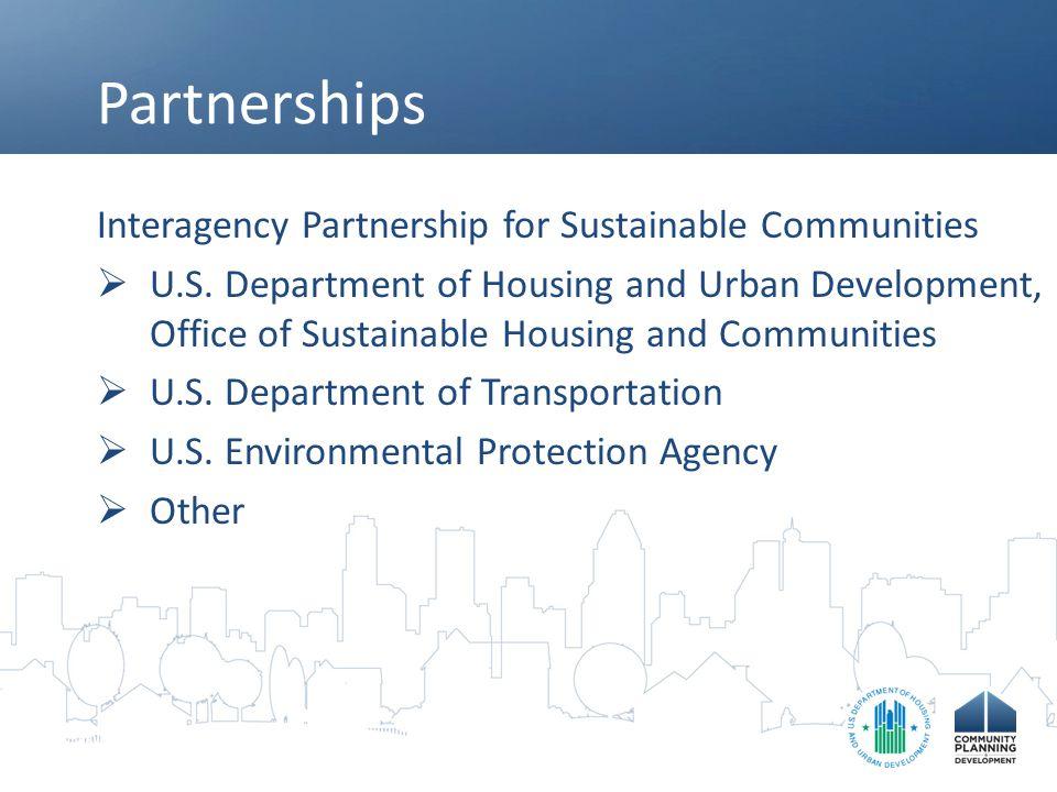 Partnerships Interagency Partnership for Sustainable Communities  U.S.