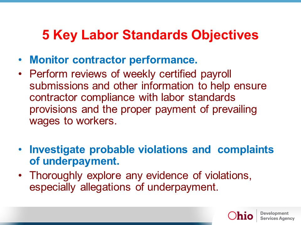 5 Key Labor Standards Objectives Monitor contractor performance.