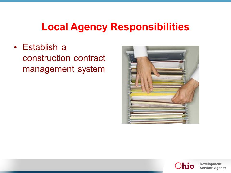 Local Agency Responsibilities Establish a construction contract management system