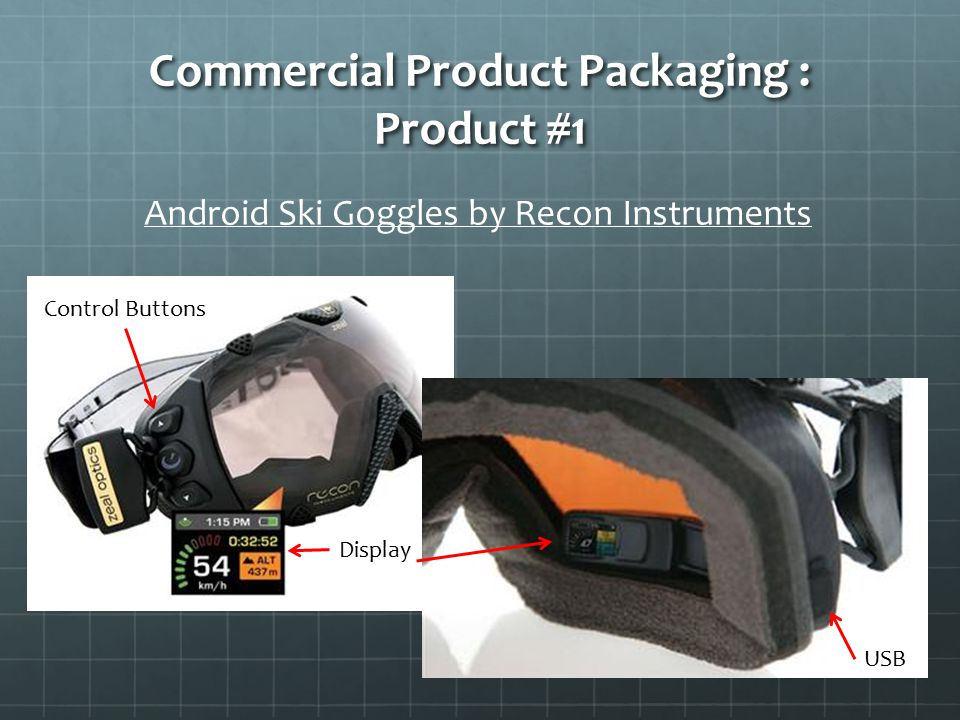 Commercial Product Packaging : Product #1 Android Ski Goggles by Recon Instruments Control Buttons Display USB