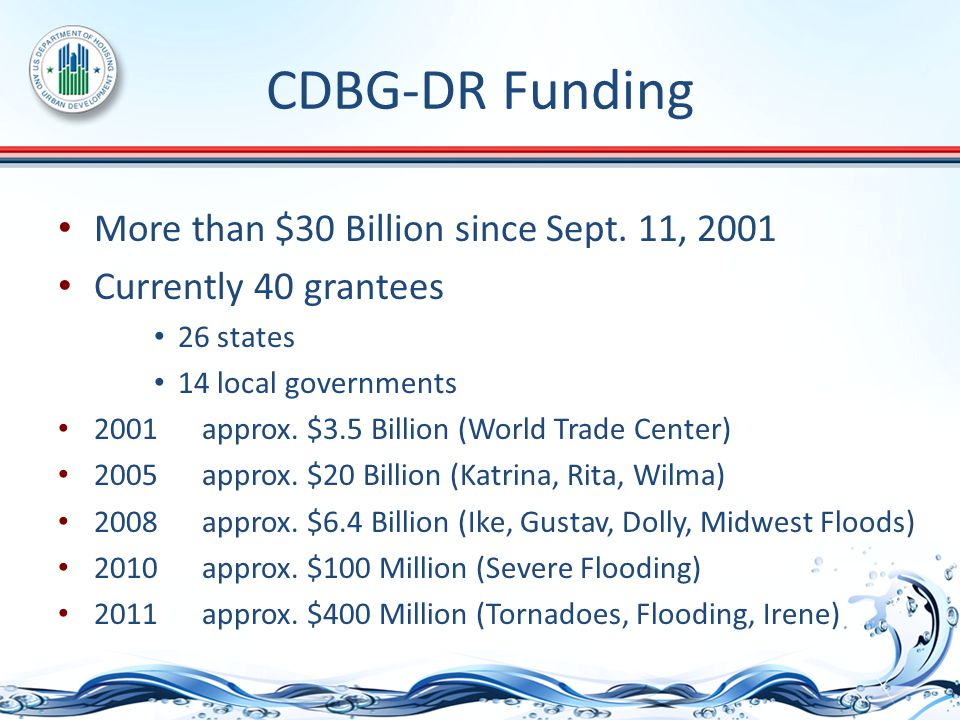 CDBG-DR Funding More than $30 Billion since Sept.