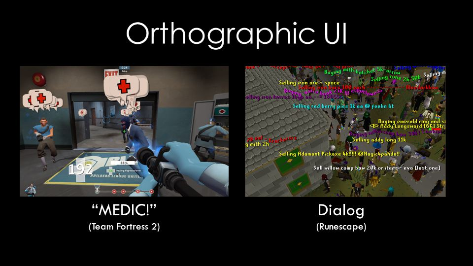 """Orthographic UI Dialog (Runescape) """"MEDIC!"""" (Team Fortress 2)"""