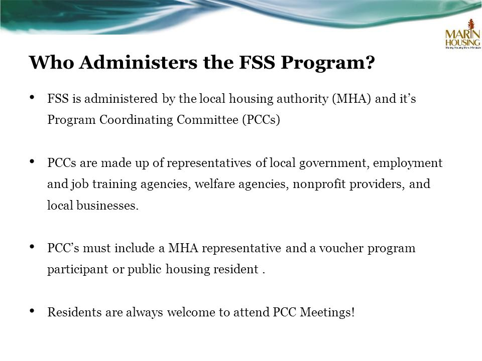 Who Administers the FSS Program.