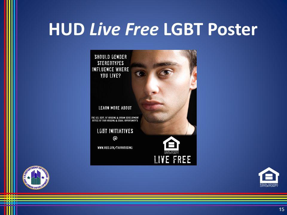 HUD Live Free LGBT Poster 15