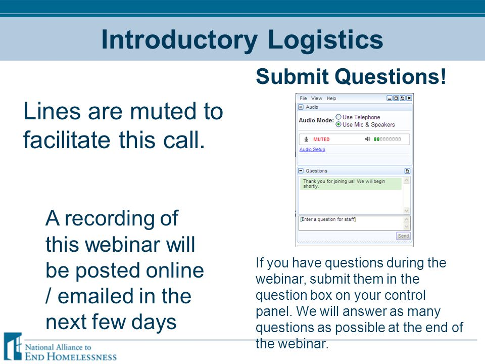 Introductory Logistics Lines are muted to facilitate this call.