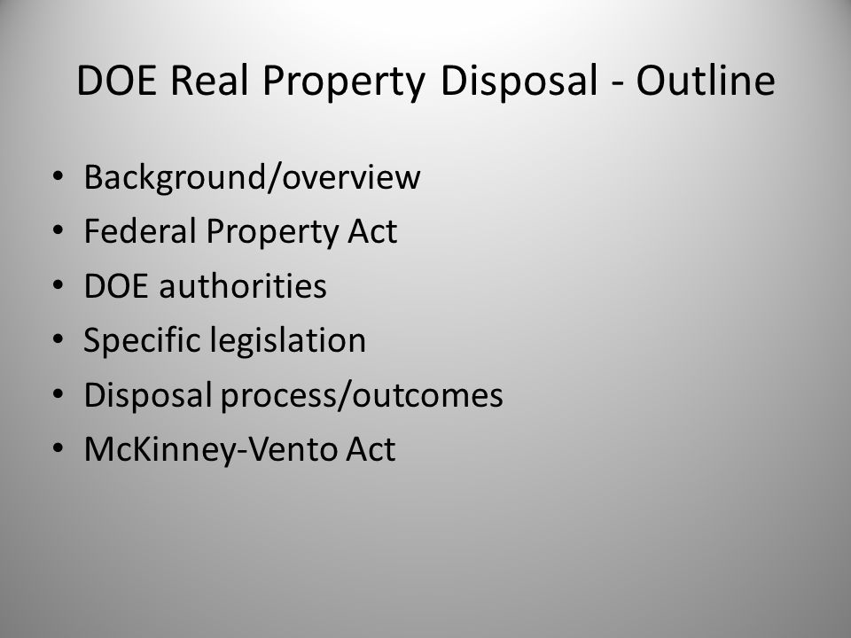 Overview/Background The Big Picture Requirement to: – Review property holdings – ID unneeded/underutilized – Dispose (or try) Policy emphasis on disposal – President's 2010 memo – OMB freeze the footprint – GAO