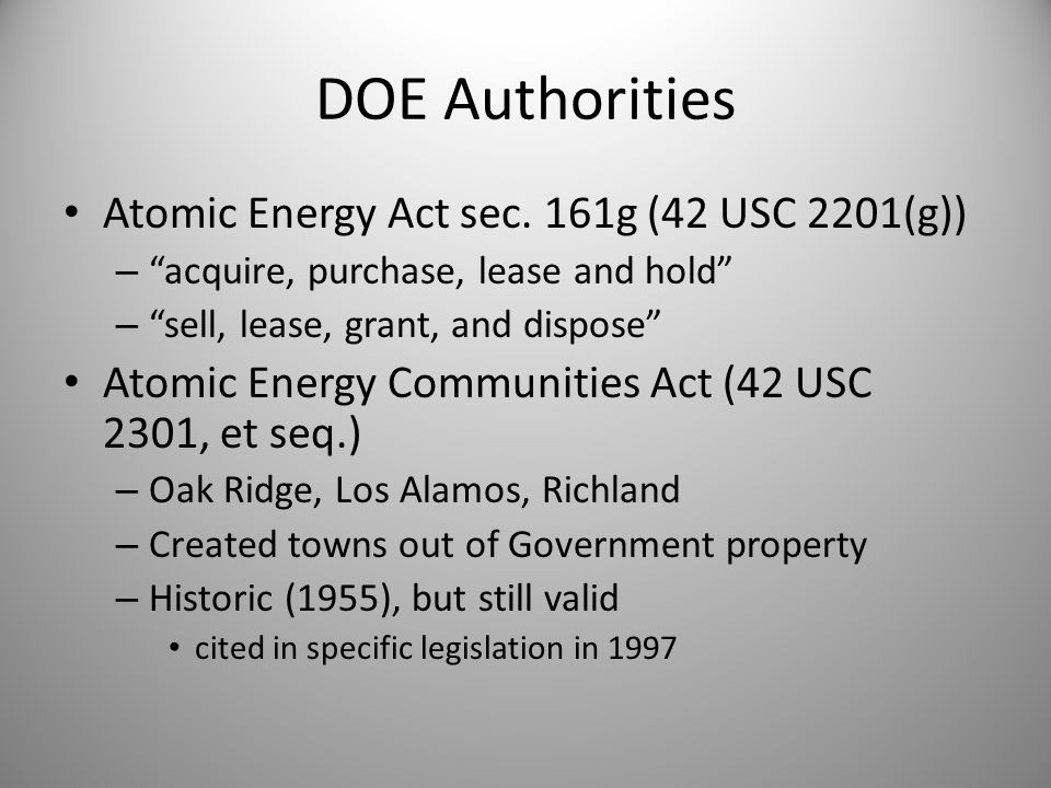 Specific Legislation Congress made me do it… Directs sale of specific property – May ID grantee (if so, don't screen) – Often states price or no consideration Los Alamos (P.L.