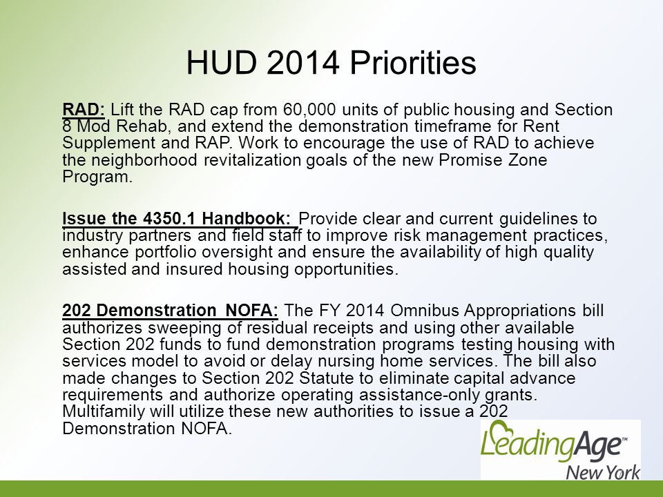 HUD 2014 Priorities Enhance Service Coordinator Program: Promote an outcomes oriented approach to services coordination for our elderly residents.