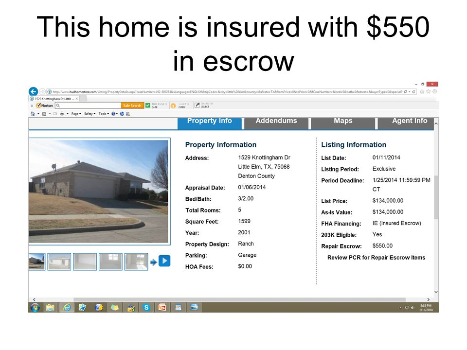 This home is insured with $550 in escrow