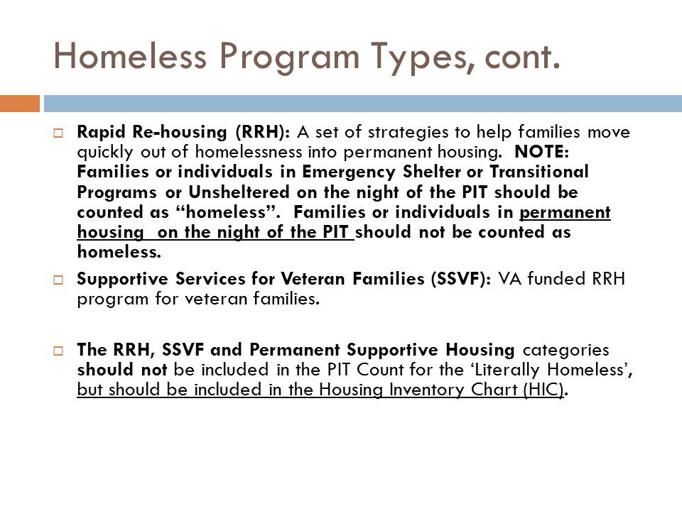 Homeless Program Types, cont.